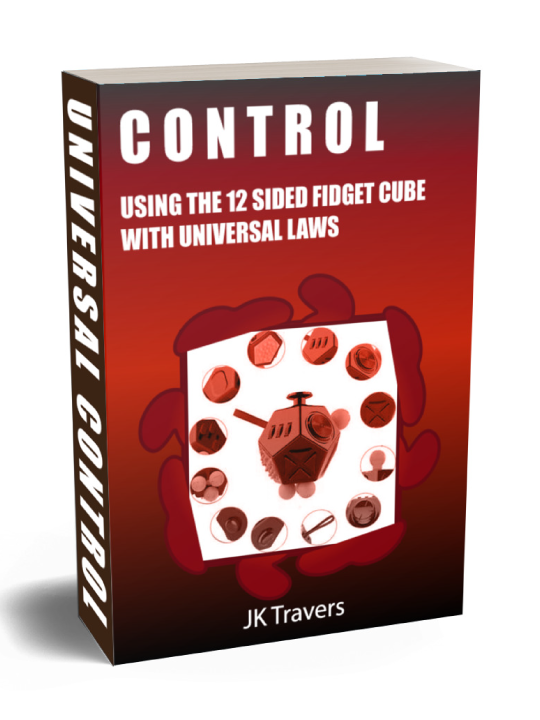 Control using the 12 sided fidget cube to learn the universal laws spirituality