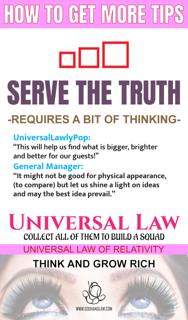 law of relativity get more tips serve the truth universal law