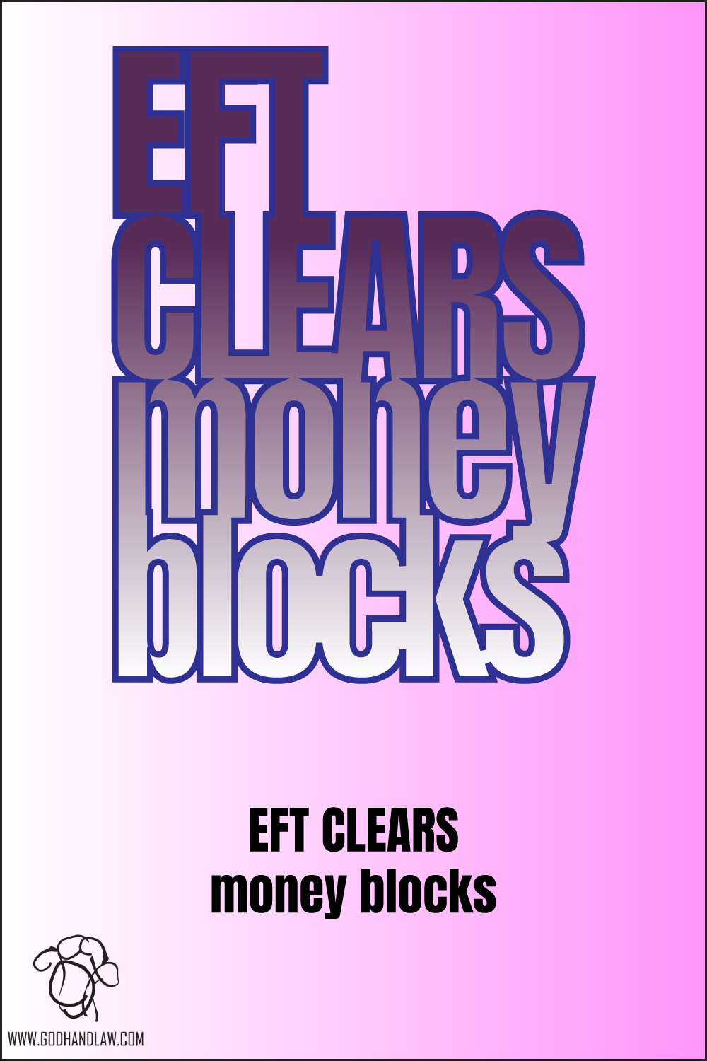 EFT CLEARS MONEY BLOCKS