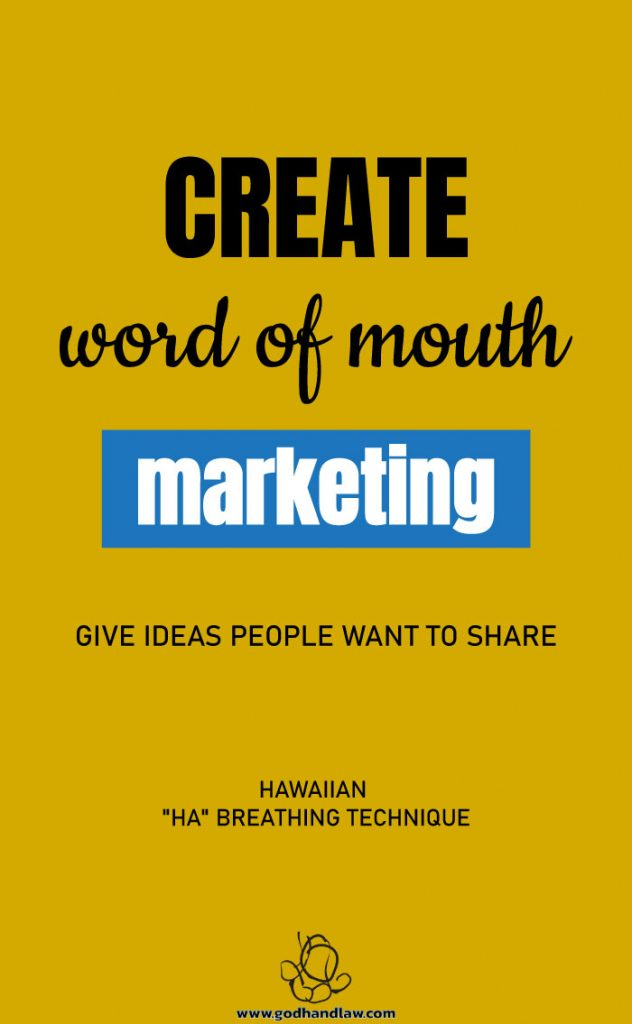 create word of mouth marketing give ideas people want to share