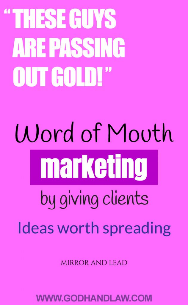 these-guys-are-passing-out-gold-word-of-mouth-marketing-ideas-worth-spreading-mirror-and-lead